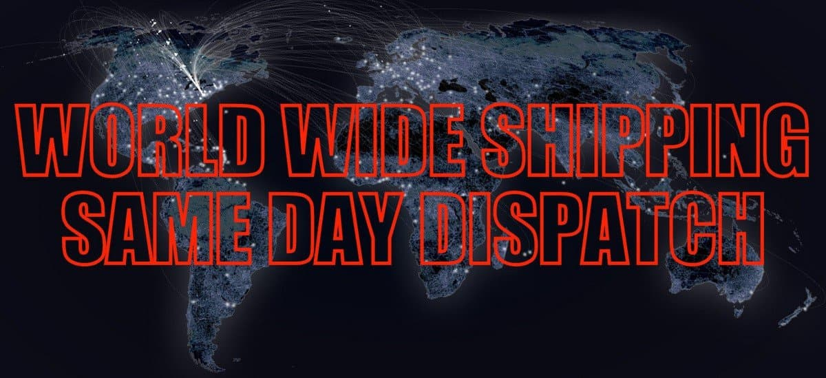 WORLD WIDE SHIPPING , SAME DAY DISPATCH